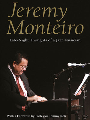 Jeremy Monteiro Late-Night Thoughts Of A Jazz Musician