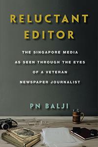 Reluctant Editor, P.N. Balji